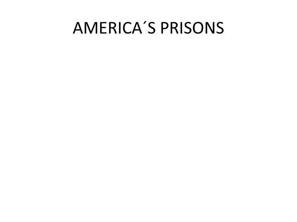 AMERICA´S PRISONS
