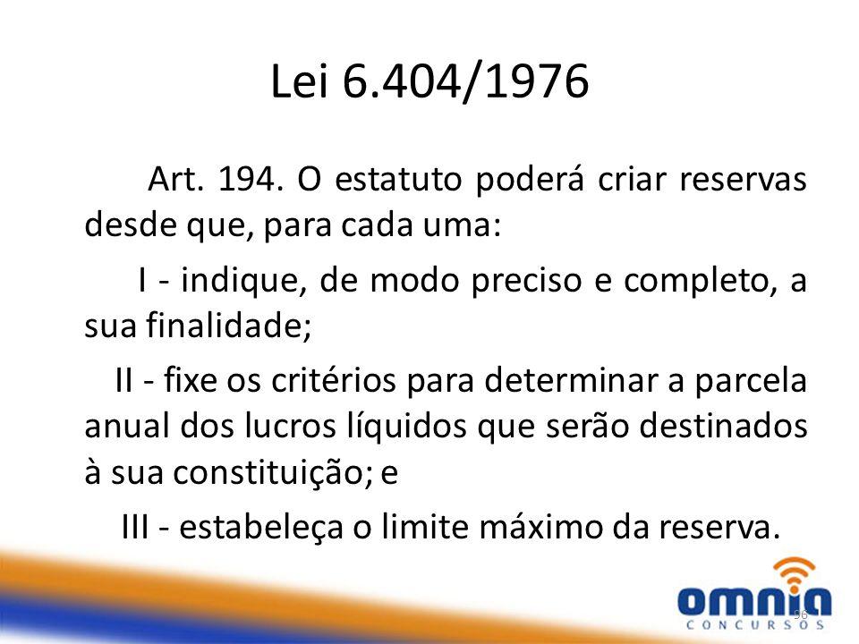 Lei 6.404/1976 Art.194.