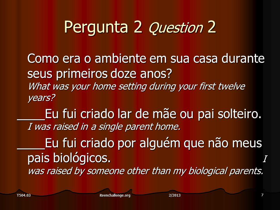 POLÍTICA DE QUEIXA DO ALUNO STUDENT GRIEVANCE POLICY Padrão 77 Standard 77 68 T504.03iteenchallenge.org 2/2013