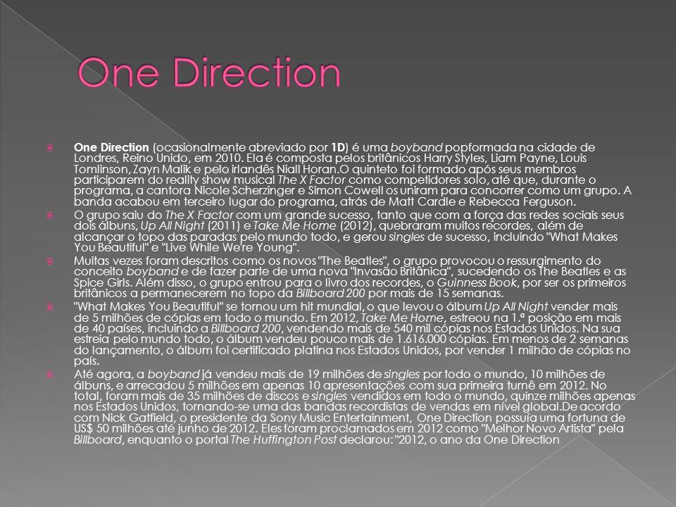  One Direction (ocasionalmente abreviado por 1D ) é uma boyband popformada na cidade de Londres, Reino Unido, em 2010. Ela é composta pelos britânico