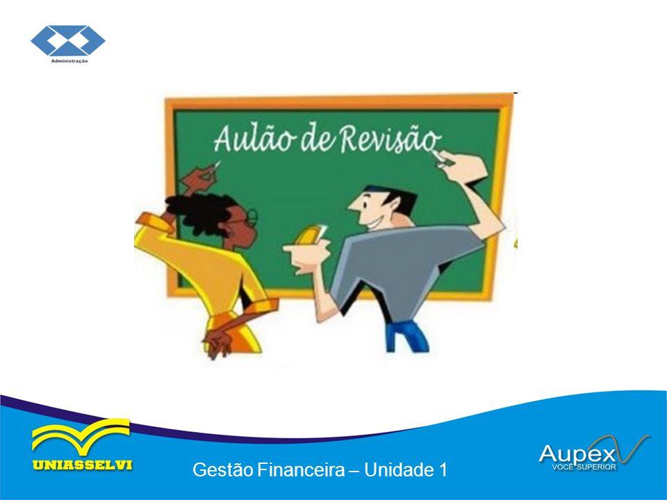 Educação a Distância – EaD Professor: Flávio Brustoloni Gestão Financeira