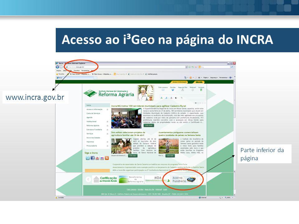 Acesso ao i³Geo na página do INCRA Parte inferior da página www.incra.gov.br