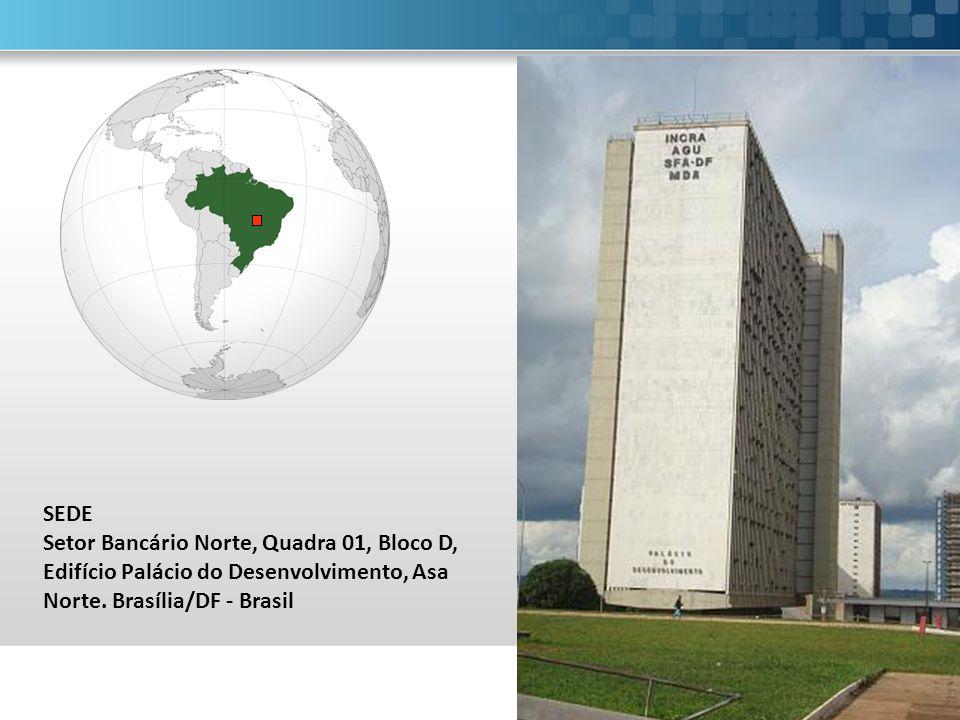 SEDE Setor Bancário Norte, Quadra 01, Bloco D, Edifício Palácio do Desenvolvimento, Asa Norte.