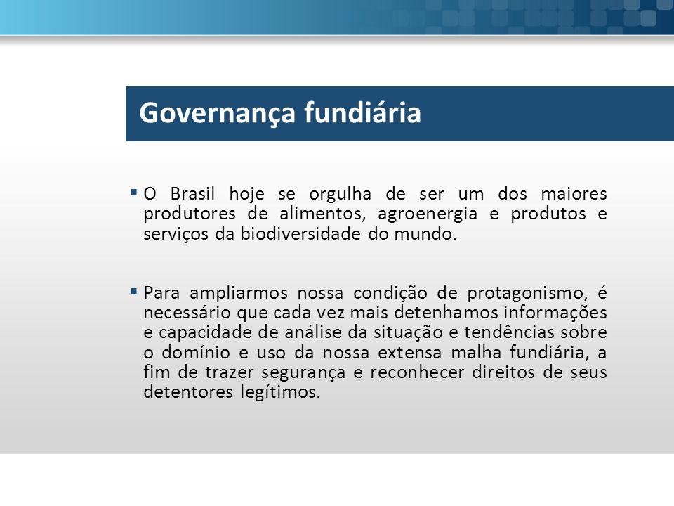  O Brasil hoje se orgulha de ser um dos maiores produtores de alimentos, agroenergia e produtos e serviços da biodiversidade do mundo.