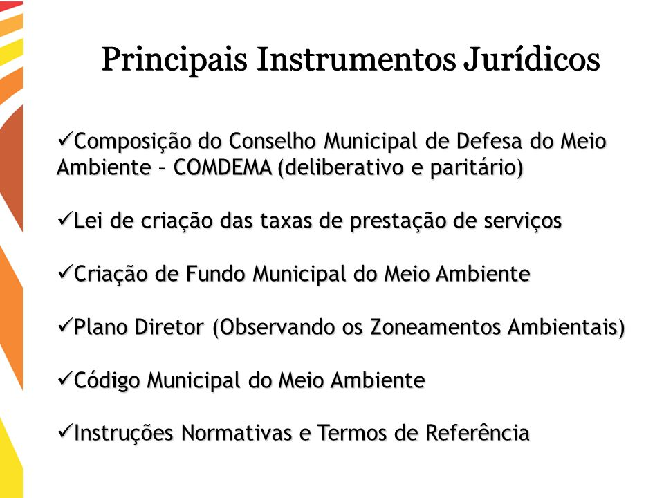 Composição do Conselho Municipal de Defesa do Meio Ambiente – COMDEMA (deliberativo e paritário) Composição do Conselho Municipal de Defesa do Meio Am