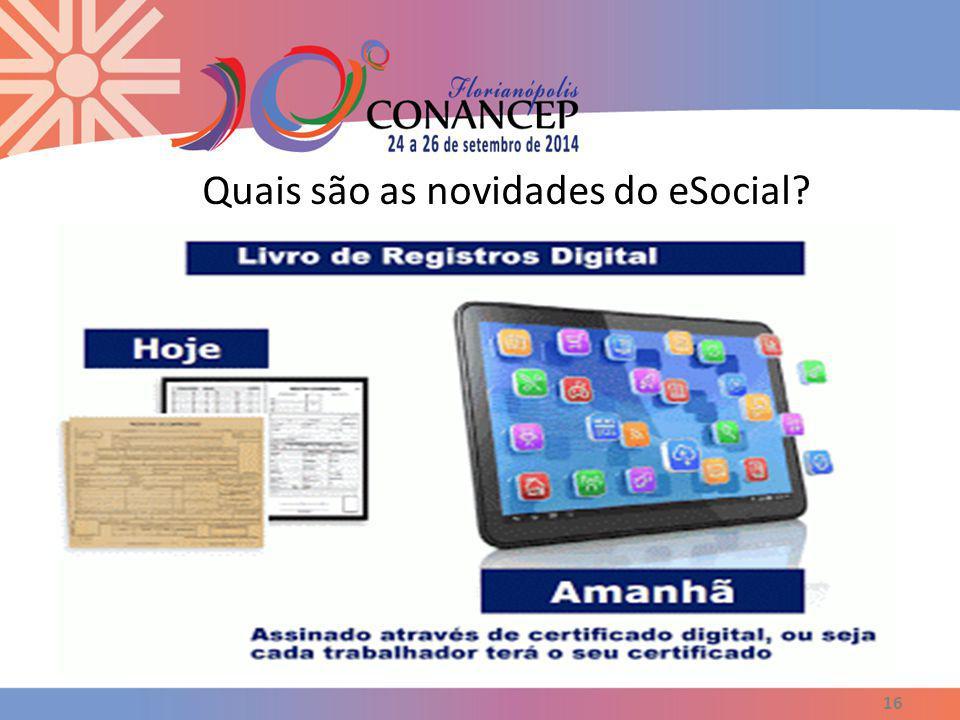 Quais são as novidades do eSocial? 16