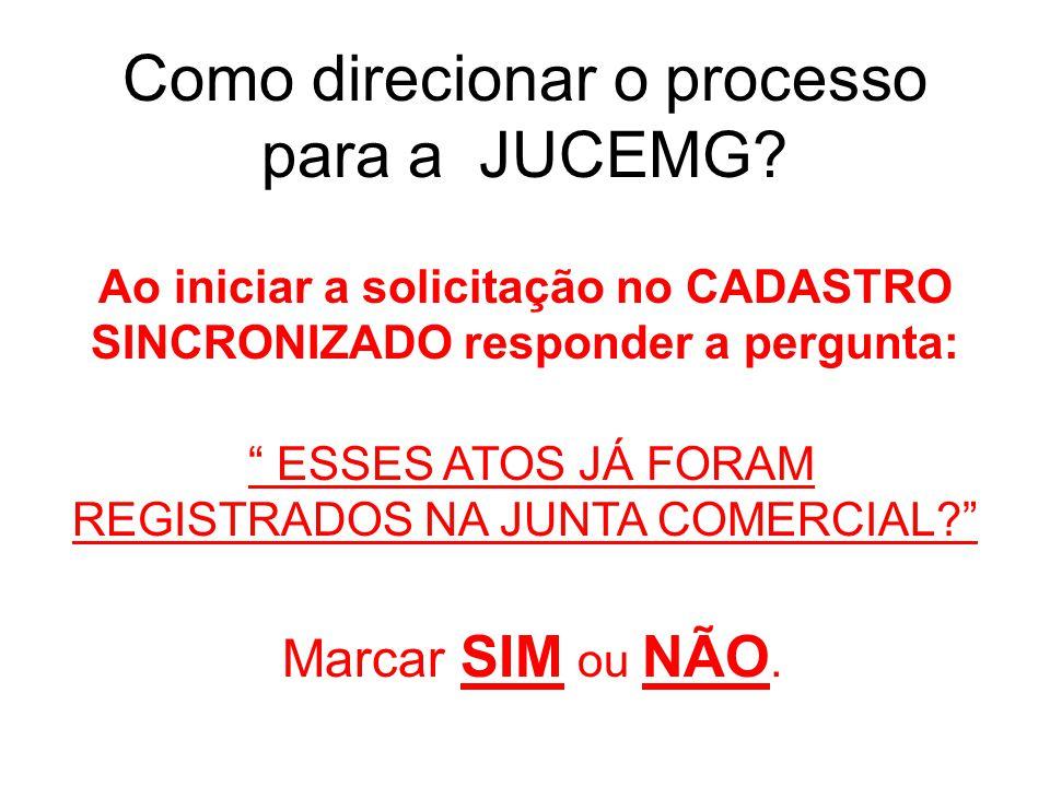 Como direcionar o processo para a JUCEMG.