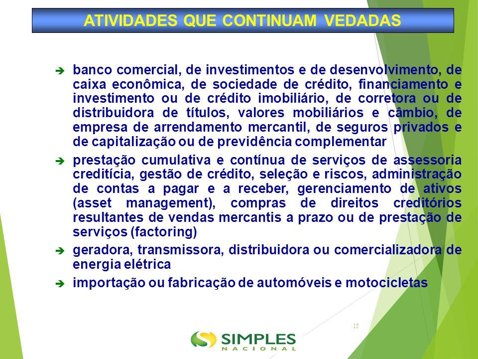  banco comercial, de investimentos e de desenvolvimento, de caixa econômica, de sociedade de crédito, financiamento e investimento ou de crédito imob