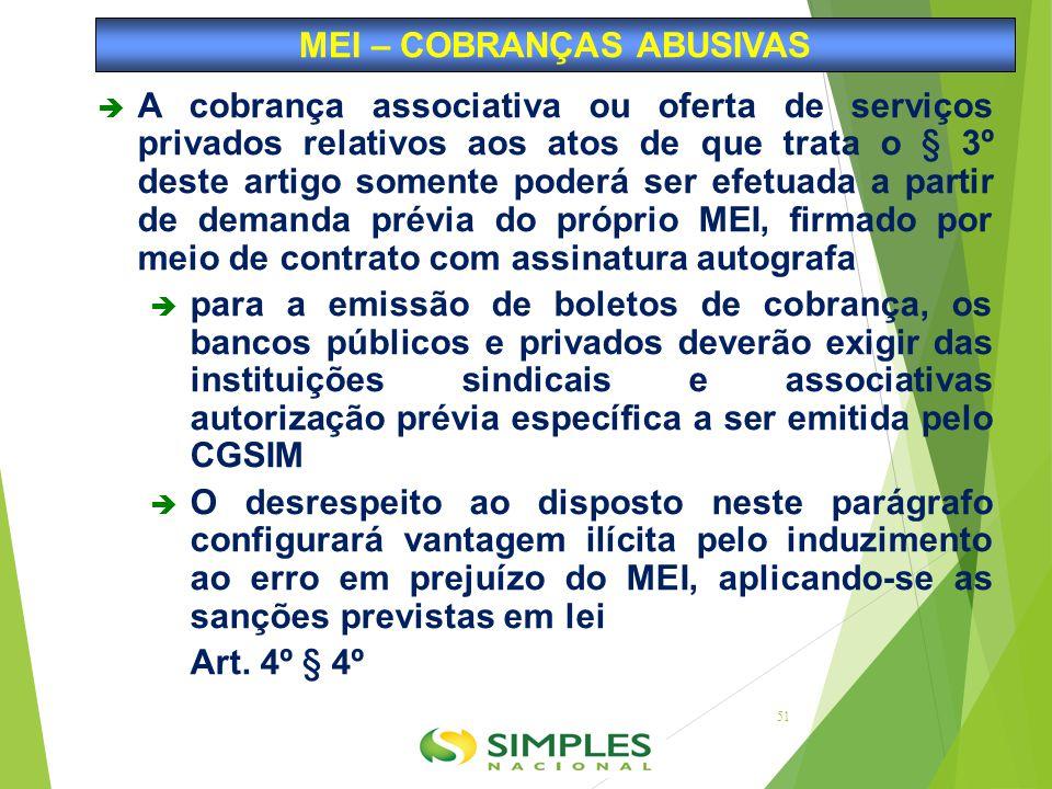  A cobrança associativa ou oferta de serviços privados relativos aos atos de que trata o § 3º deste artigo somente poderá ser efetuada a partir de de