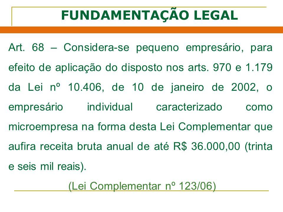 FUNDAMENTAÇÃO LEGAL Art.