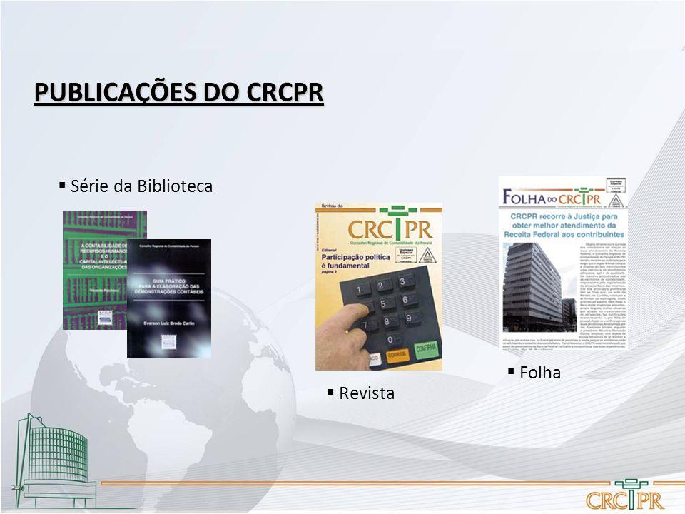  Série da Biblioteca  Folha  Revista PUBLICAÇÕES DO CRCPR