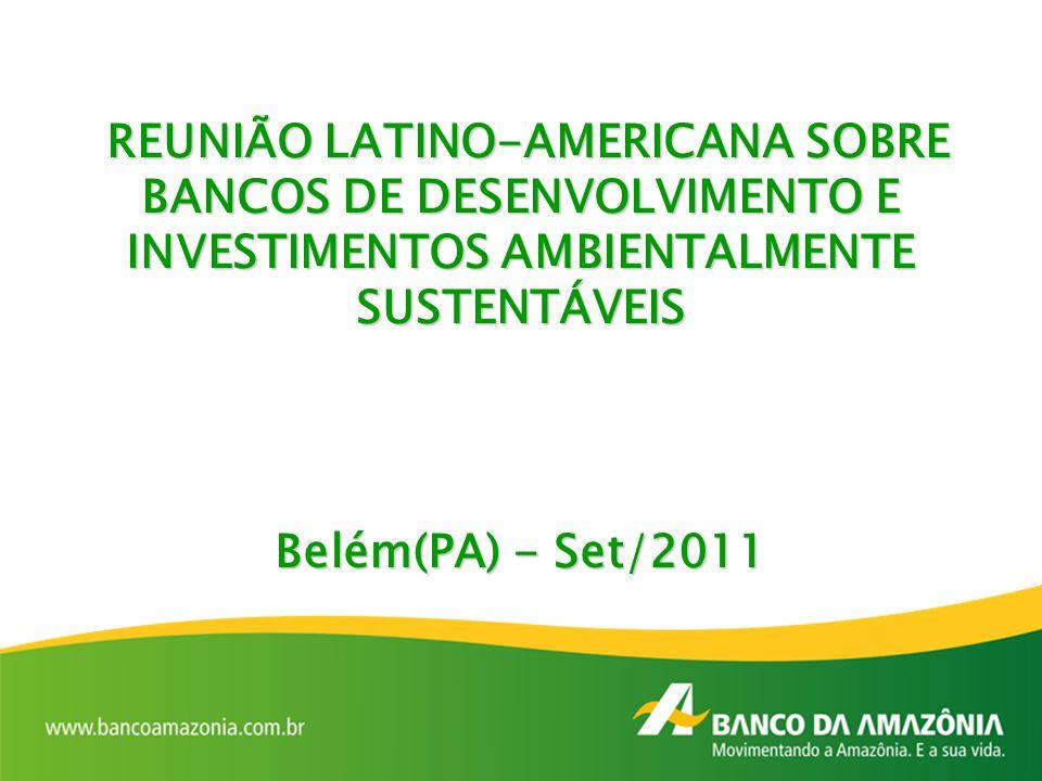 REUNIÃO LATINO-AMERICANA SOBRE BANCOS DE DESENVOLVIMENTO E INVESTIMENTOS AMBIENTALMENTE SUSTENTÁVEIS REUNIÃO LATINO-AMERICANA SOBRE BANCOS DE DESENVOL