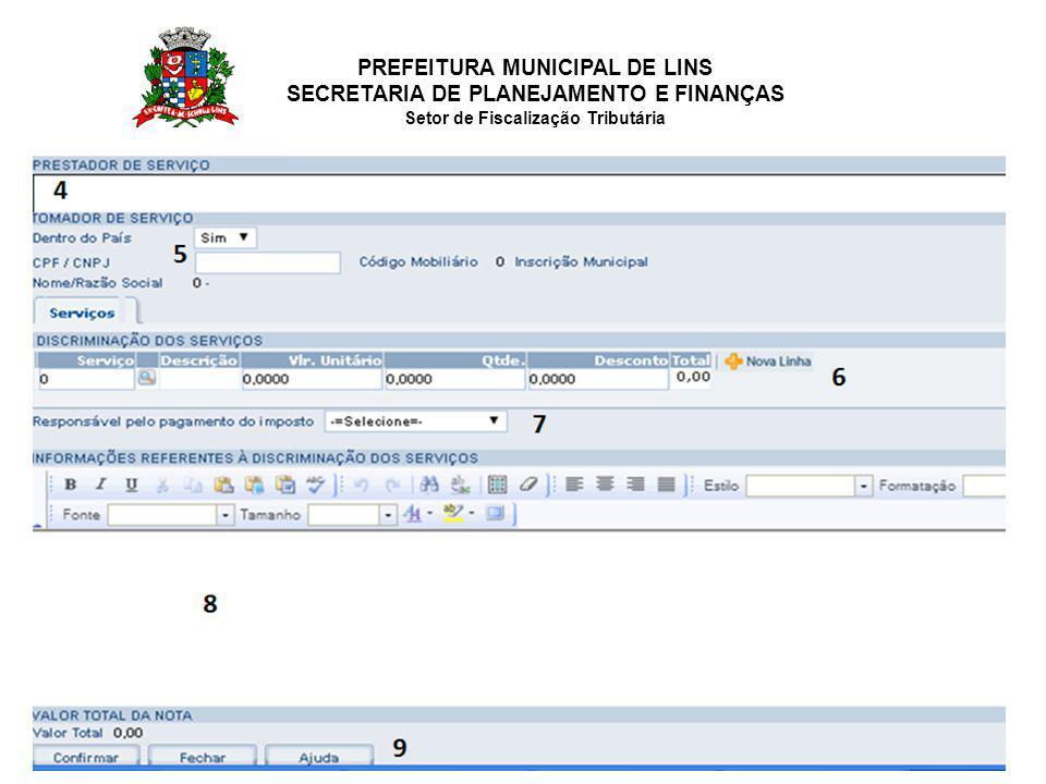 PREFEITURA MUNICIPAL DE LINS SECRETARIA DE PLANEJAMENTO E FINANÇAS Setor de Fiscalização Tributária