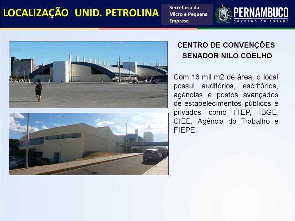 CENTRO DE CONVENÇÕES SENADOR NILO COELHO Com 16 mil m2 de área, o local possui auditórios, escritórios, agências e postos avançados de estabelecimento