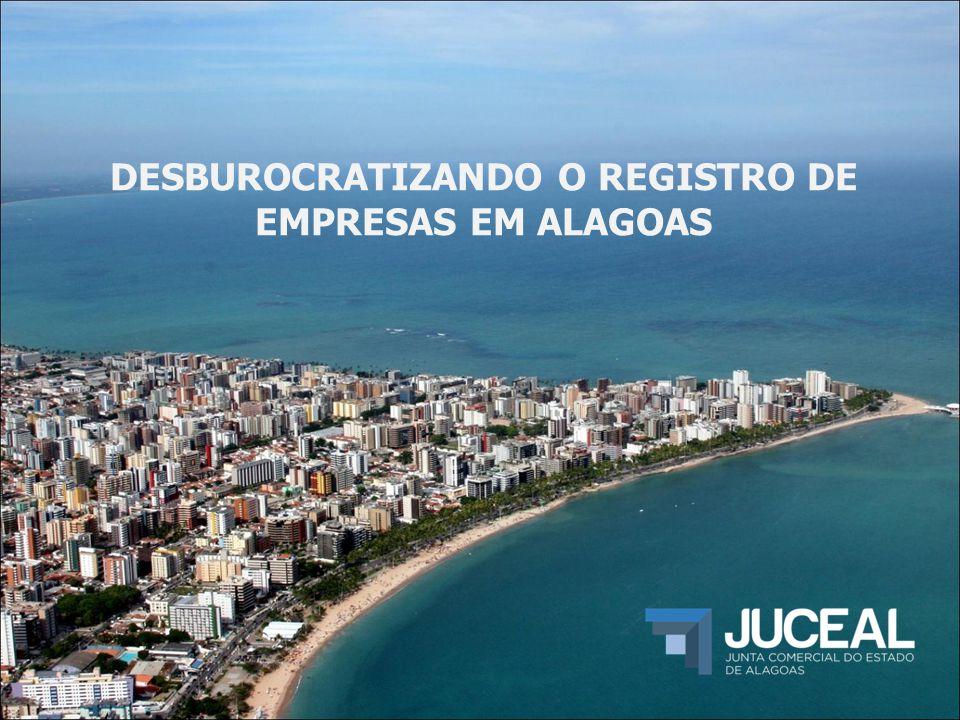 DESBUROCRATIZANDO O REGISTRO DE EMPRESAS EM ALAGOAS
