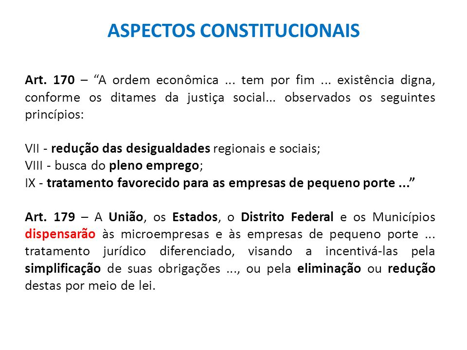 ASPECTOS CONSTITUCIONAIS Art. 170 – A ordem econômica...