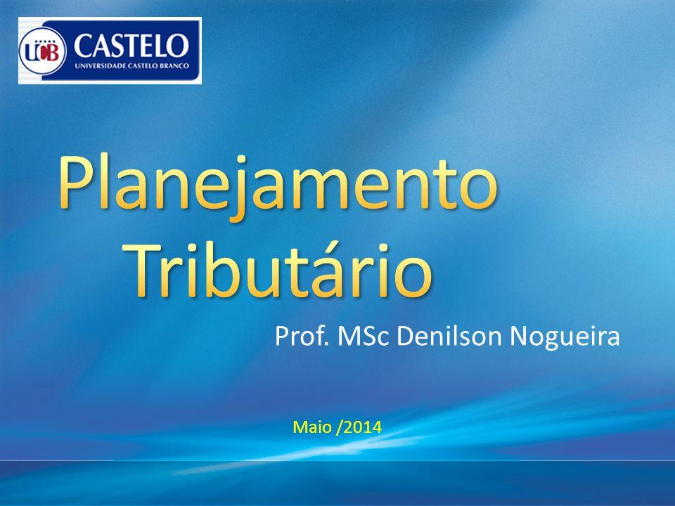 Prof. MSc Denilson Nogueira Maio /2014