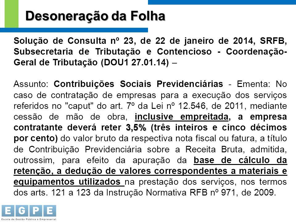 Solução de Consulta nº 23, de 22 de janeiro de 2014, SRFB, Subsecretaria de Tributação e Contencioso - Coordenação- Geral de Tributação (DOU1 27.01.14