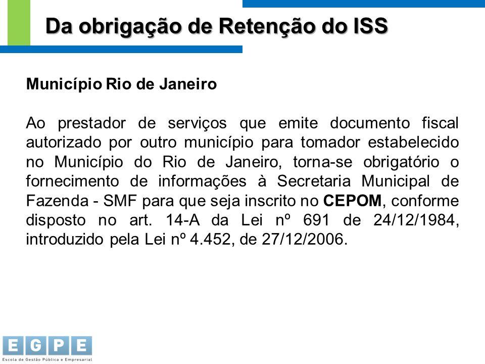 Da obrigação de Retenção do ISS Município Rio de Janeiro Ao prestador de serviços que emite documento fiscal autorizado por outro município para tomad