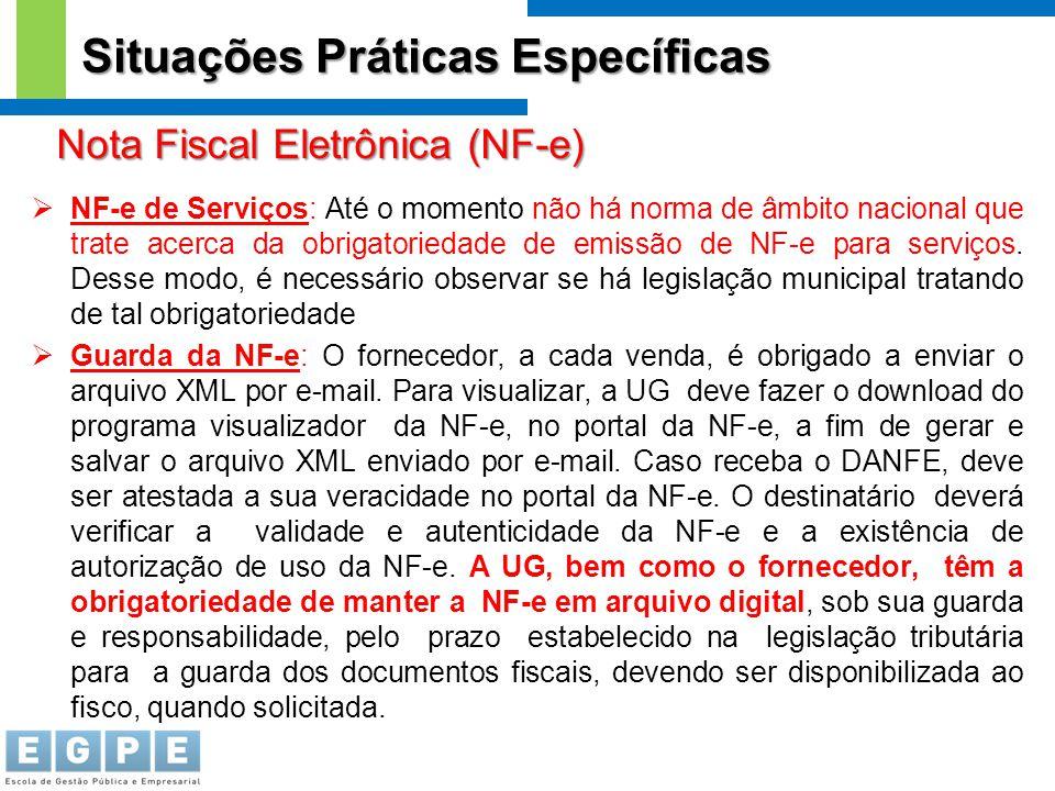  NF-e de Serviços: Até o momento não há norma de âmbito nacional que trate acerca da obrigatoriedade de emissão de NF-e para serviços. Desse modo, é