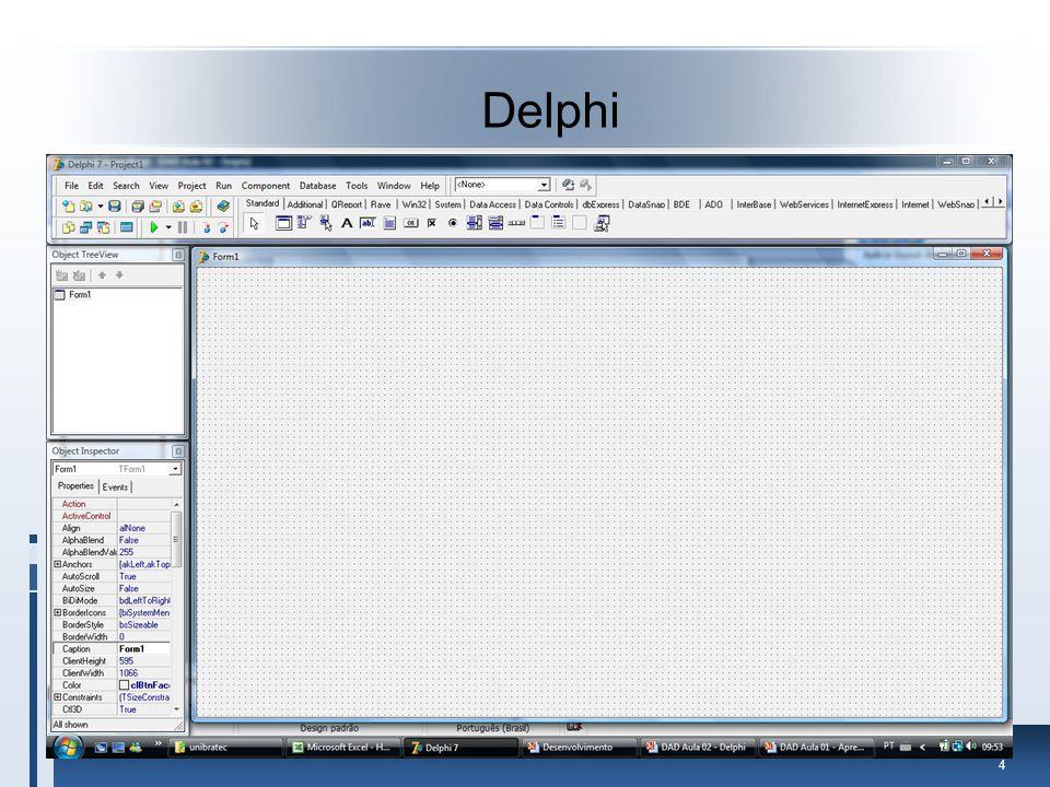35 No Delphi Abrir o Delphi e Iniciar um nova aplicação