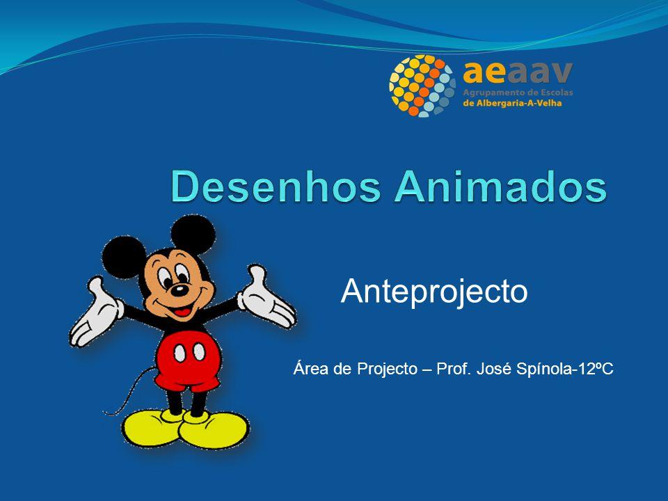 Anteprojecto Área de Projecto – Prof. José Spínola-12ºC