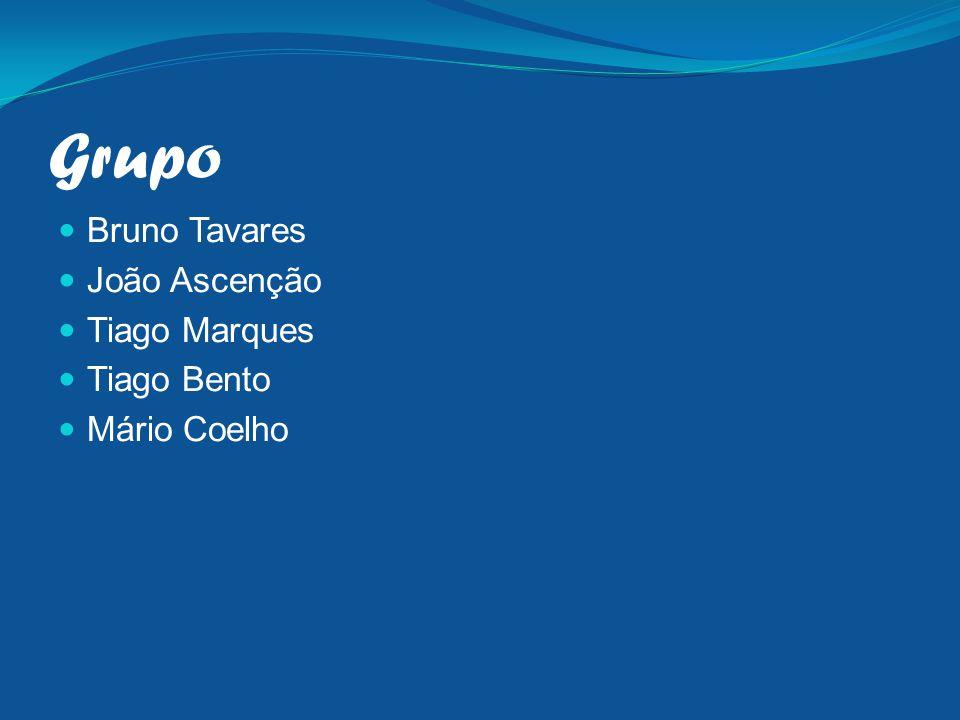 Grupo Bruno Tavares João Ascenção Tiago Marques Tiago Bento Mário Coelho