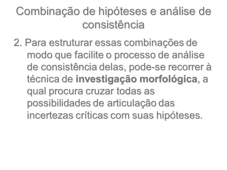 Combinação de hipóteses e análise de consistência 2.