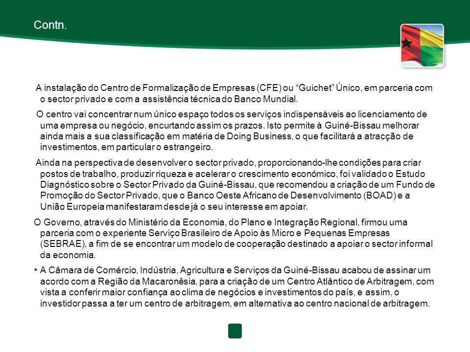 """Contn. A instalação do Centro de Formalização de Empresas (CFE) ou """"Guichet"""" Único, em parceria com o sector privado e com a assistência técnica do Ba"""