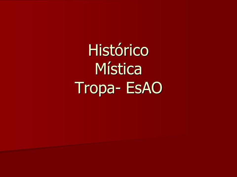 Histórico Mística Tropa- EsAO