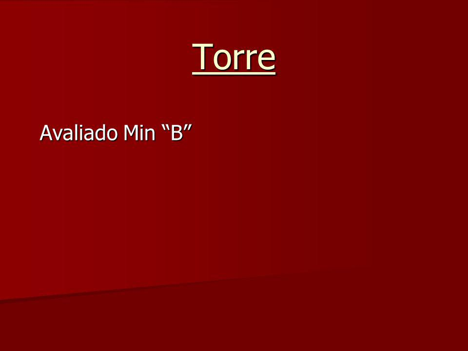"Torre Avaliado Min ""B"""