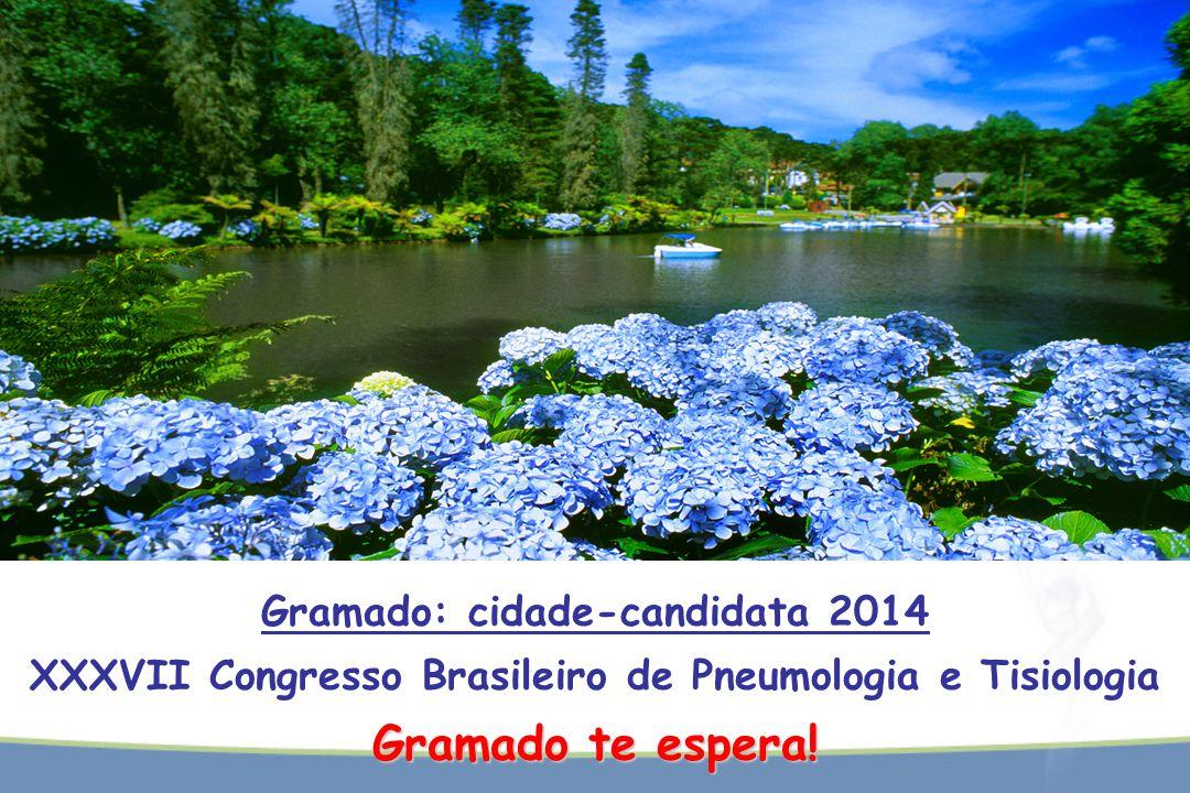 Gramado: cidade-candidata 2014 XXXVII Congresso Brasileiro de Pneumologia e Tisiologia Gramado te espera!