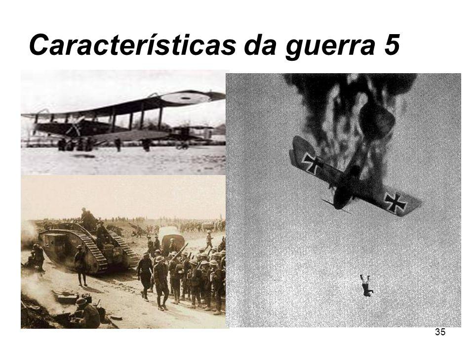 34 Características da Guerra 4
