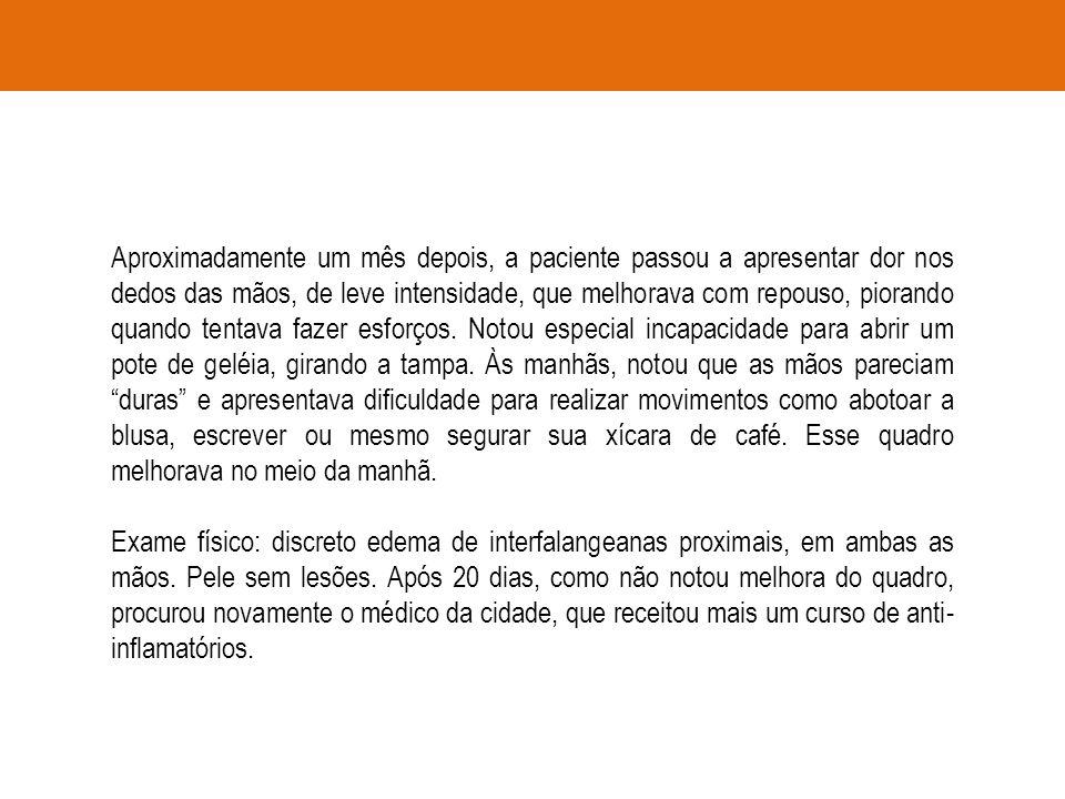 Critérios diagnósticos da ACR 2010 A.