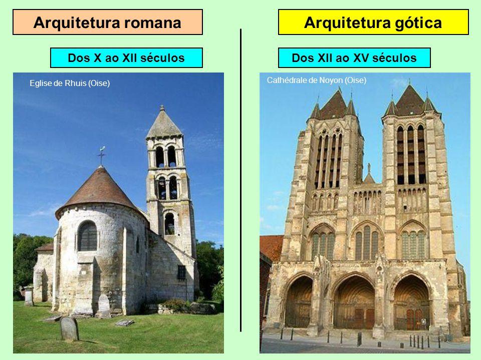 Arquitetura romanaArquitetura gótica Dos X ao XII séculos Eglise de Rhuis (Oise)