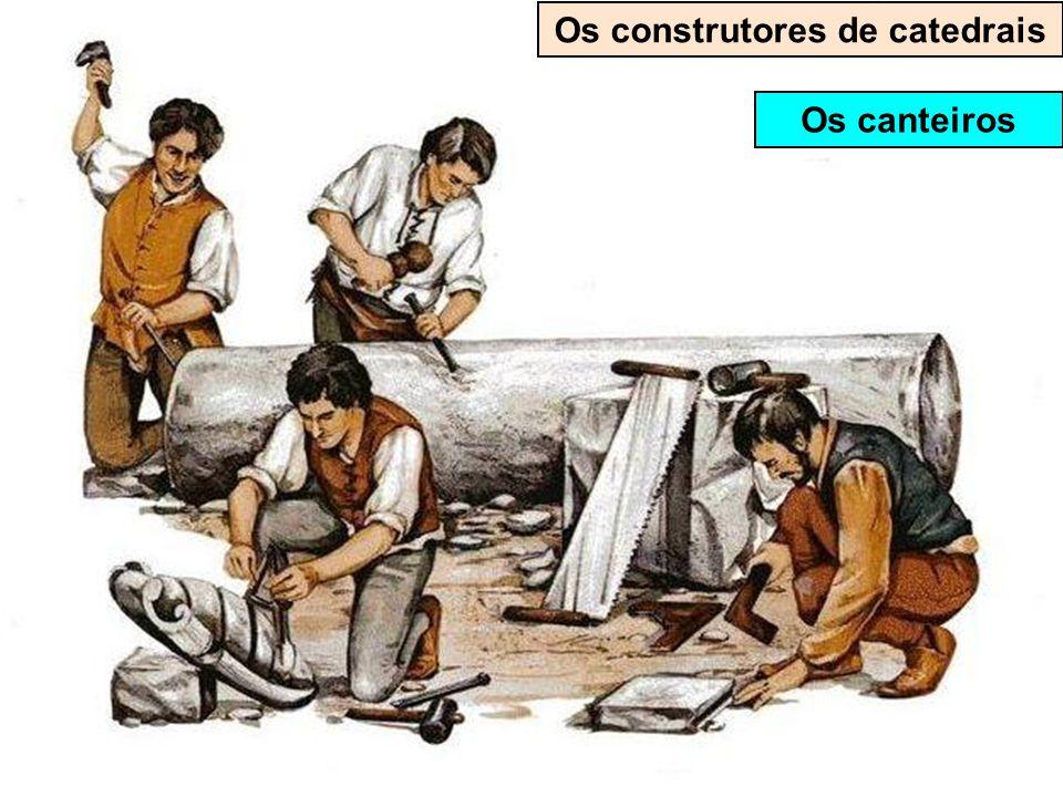 Os construtores de catedrais O escultor