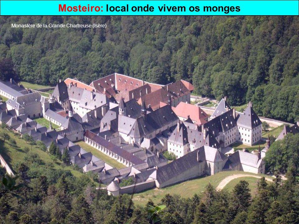 Mosteiro: local onde vivem os monges Monastère de la Grande Chartreuse (Isère)