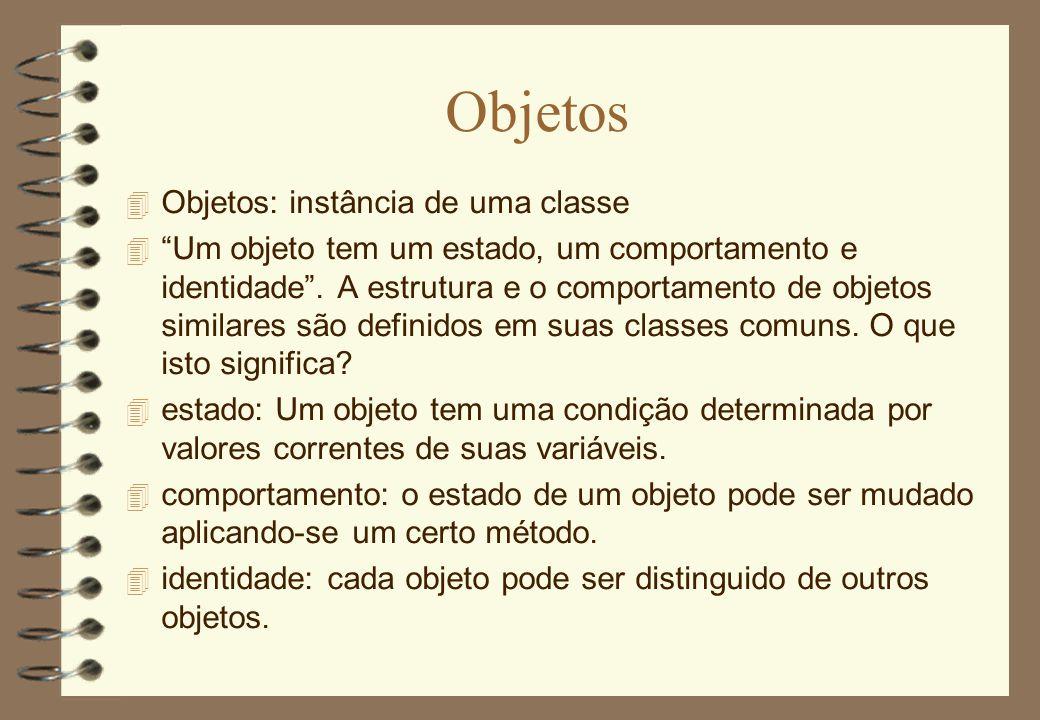 """Objetos 4 Objetos: instância de uma classe 4 """"Um objeto tem um estado, um comportamento e identidade"""". A estrutura e o comportamento de objetos simila"""