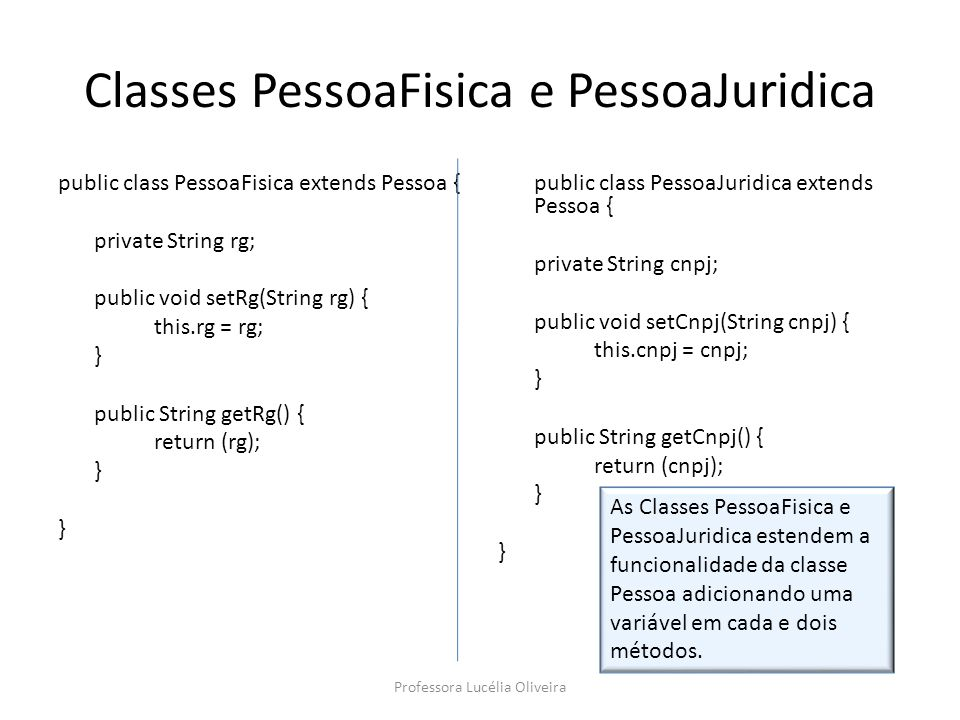 Exemplo: Vamos criar um método polimórfico chamado mostraClasse, que utilize, em todas as classes: – o mesmo nome: mostraClasse; – o mesmo retorno: void; – os mesmos argumentos: no caso nenhum ( ) public void mostraClasse( ) { System.out.println( classe nome-da-classe ); } Professora Lucélia Oliveira