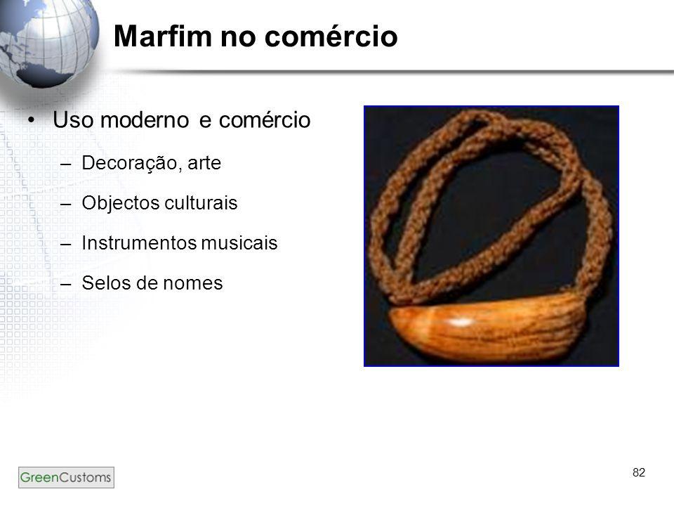 82 Marfim no comércio Uso moderno e comércio –Decoração, arte –Objectos culturais –Instrumentos musicais –Selos de nomes