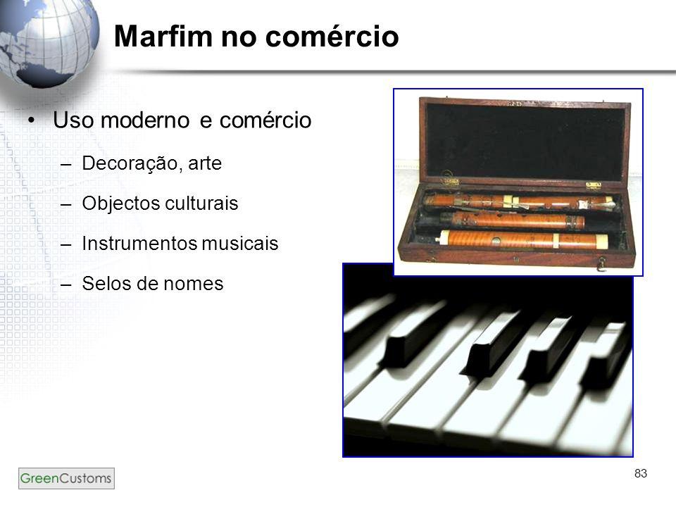 83 Marfim no comércio Uso moderno e comércio –Decoração, arte –Objectos culturais –Instrumentos musicais –Selos de nomes