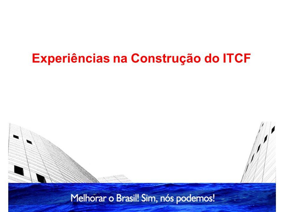 Experiências na Construção do ITCF