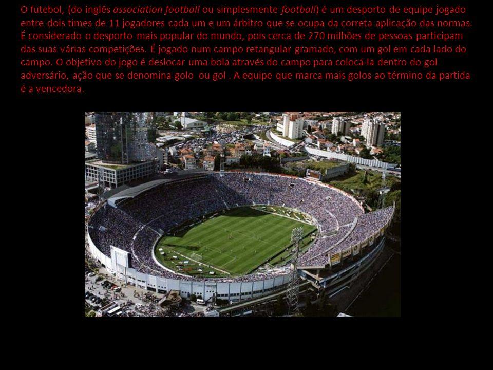 O futebol, (do inglês association football ou simplesmente football) é um desporto de equipe jogado entre dois times de 11 jogadores cada um e um árbi