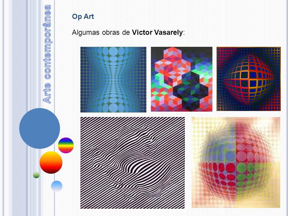 Algumas obras de Victor Vasarely: Op Art
