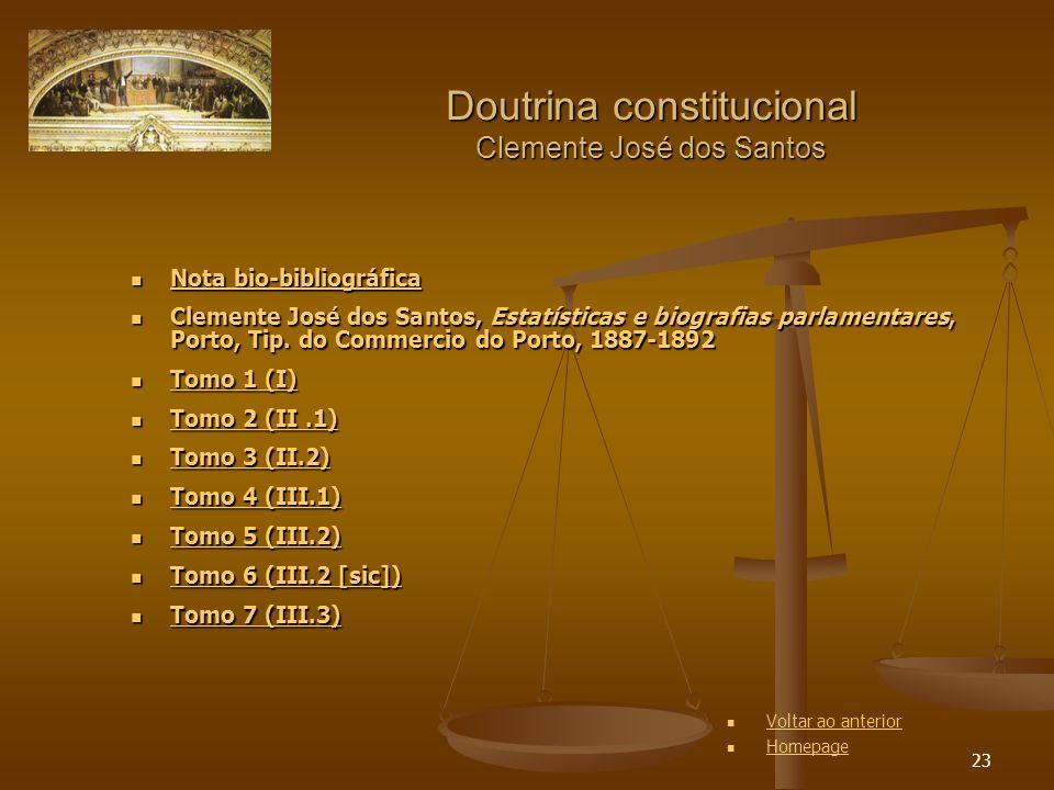 23 Doutrina constitucional Clemente José dos Santos Nota bio-bibliográfica Nota bio-bibliográfica Nota bio-bibliográfica Nota bio-bibliográfica Clemen