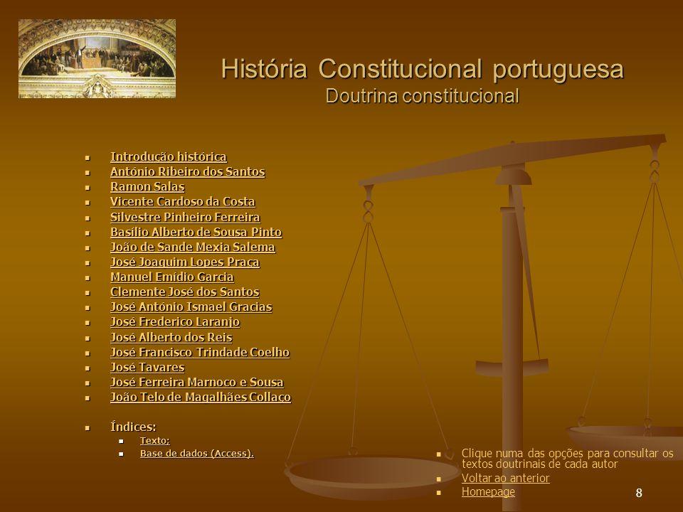 29 História Constitucional portuguesa Constituição de 1838 Projecto oficial da Comissão da Constituição (DC, v.