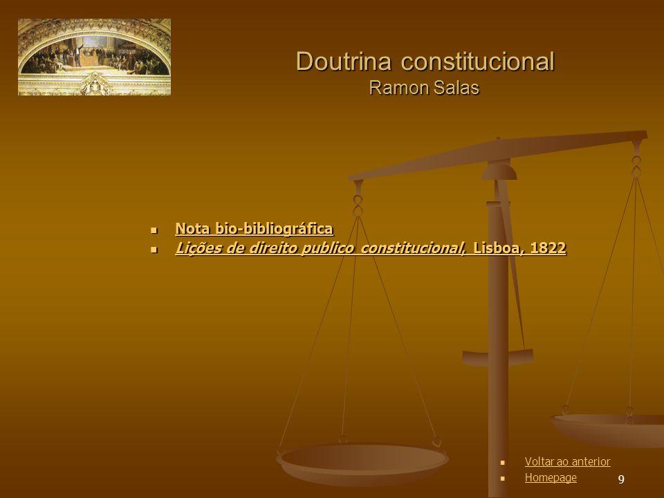 9 Doutrina constitucional Ramon Salas Nota bio-bibliográfica Nota bio-bibliográfica Nota bio-bibliográfica Nota bio-bibliográfica Lições de direito pu