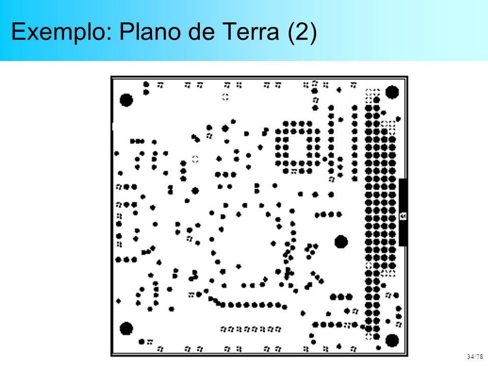 34/78 Exemplo: Plano de Terra (2)