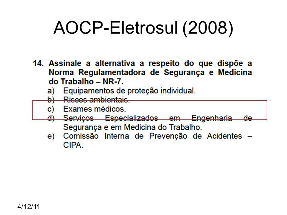 4/12/11 CESPE- TSE (2007)