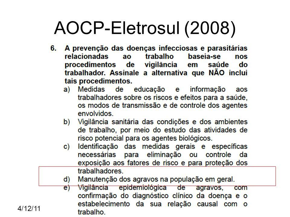 4/12/11 CESPE – STF (2008) C C E